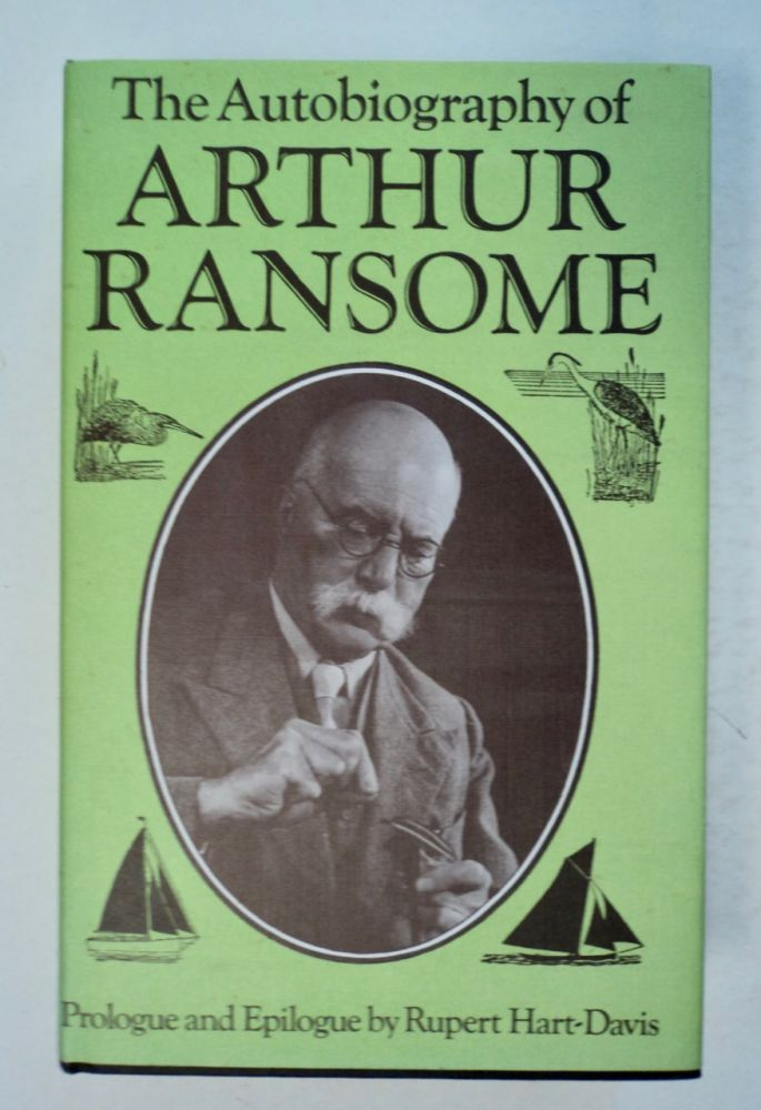 The Autobiography of Arthur Ransome. Arthur RANSOME.