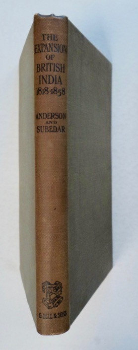 The Expansion of British India (1818-1858). G. ANDERSON, M. Subedar.