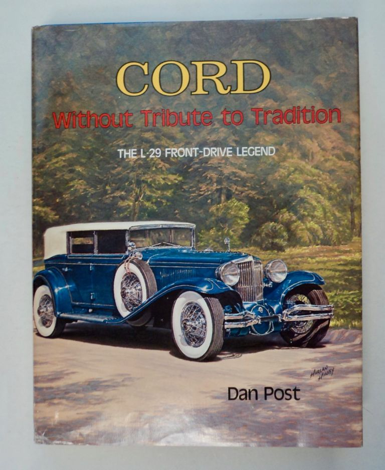 Cord, without Tribute to Tradition: The L-29 Front-Drive Legend. Dan POST.