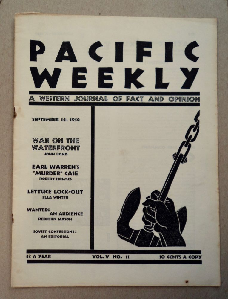 PACIFIC WEEKLY: A WESTERN JOURNAL OF FACT AND OPINION