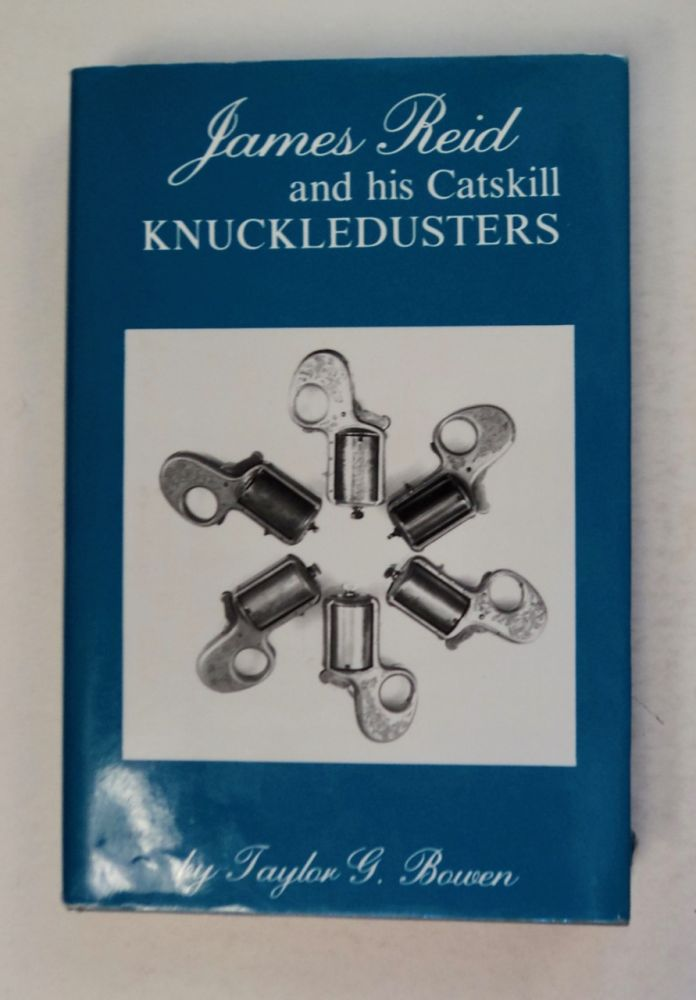 James Reid and His Catskill Knuckledusters. Taylor G. BOWEN.