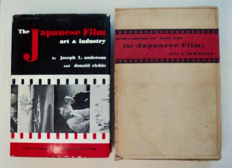 The Japanese Film: Art and Industry. Joseph L. ANDERSON, Donald Richie.