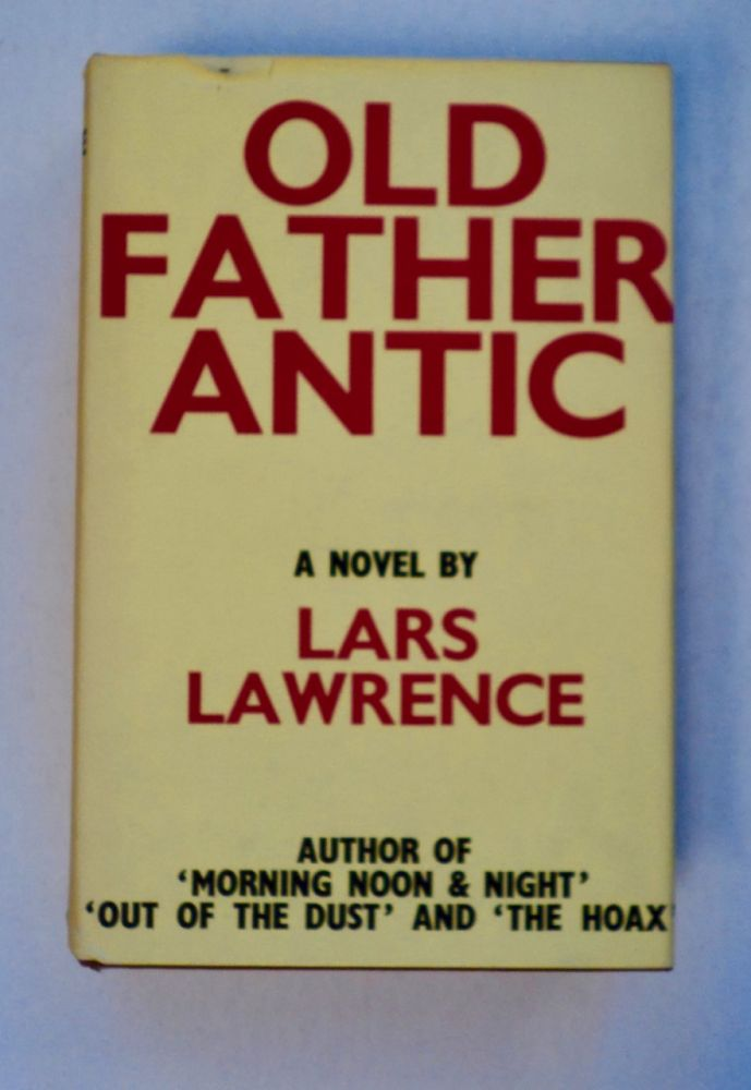 Old Father Antic. Lars LAWRENCE, Philip Stevenson.