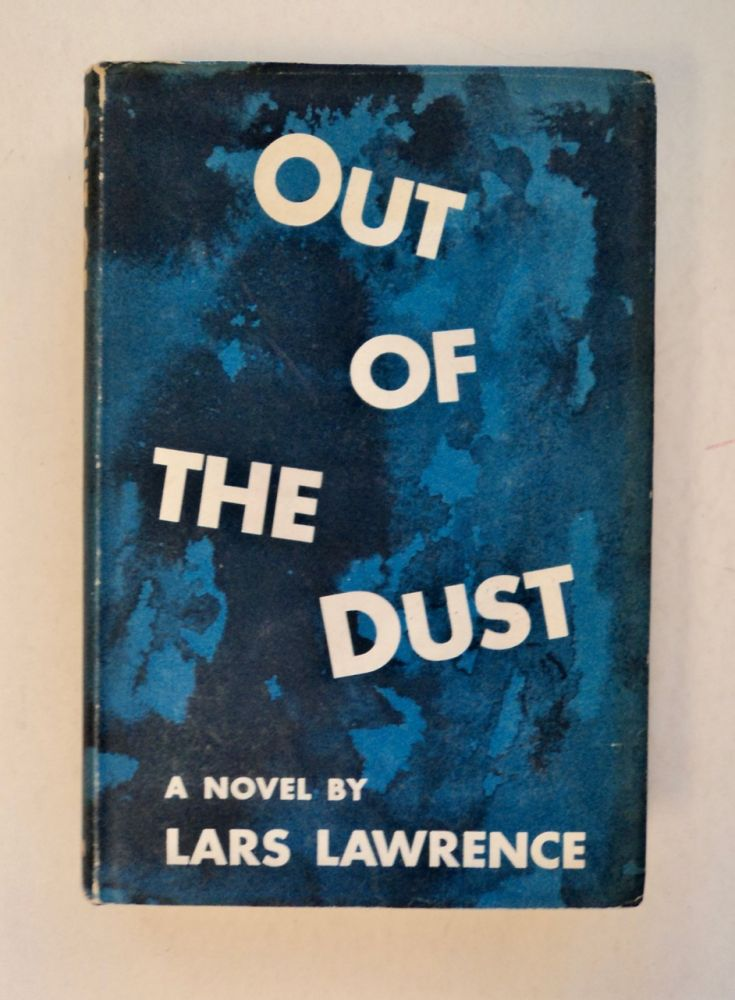 Out of the Dust. Lars LAWRENCE, Philip Stevenson.