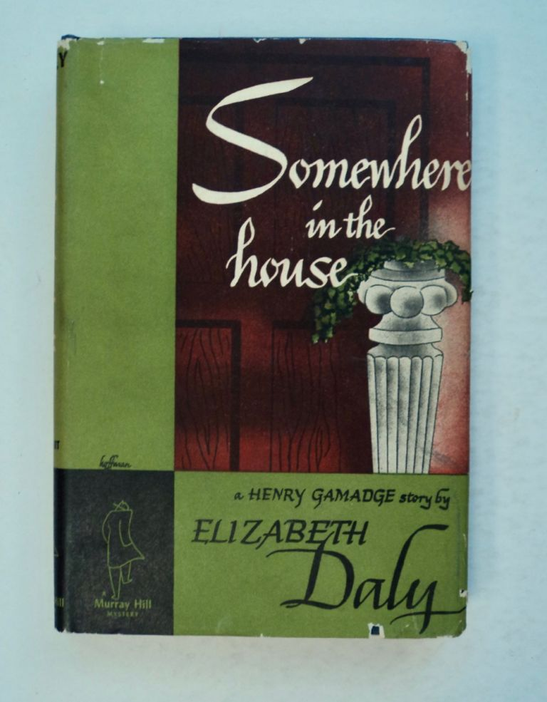 Somewhere in the House. Elizabeth DALY.