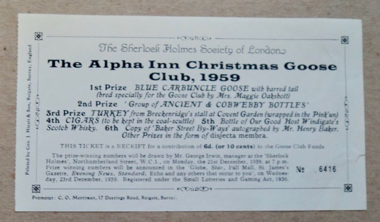 The Alpha Inn Christmas Goose Club, 1959: 1st Prize Blue Carbuncle Goose ... 2nd Prize 'Group of Ancient & Cobwebby Bottles'. SHERLOCK HOLMES SOCIETY OF LONDON.