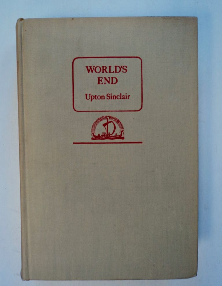 World's End. Upton SINCLAIR.