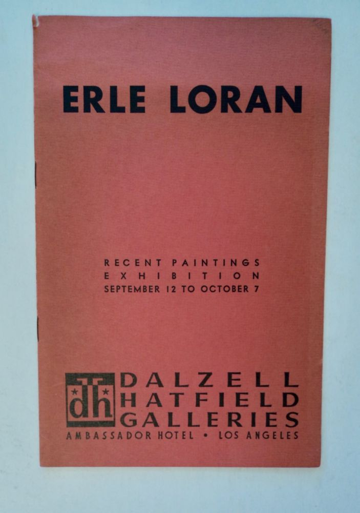 Recent Paintings Exhibition, September 12 to October 7. Erle LORAN.