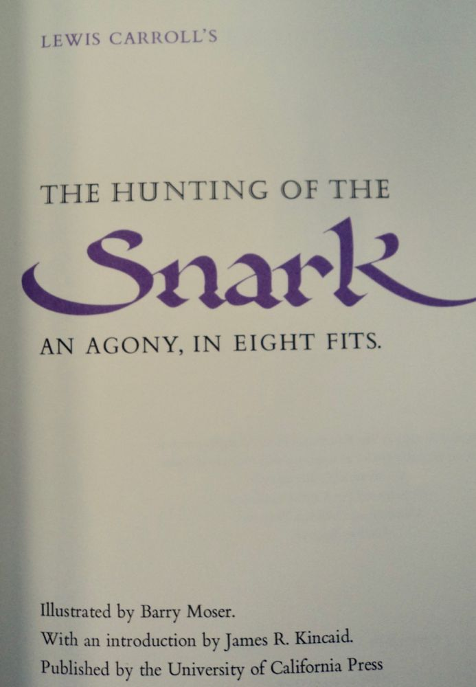 The Hunting of the Snark: An Agony, in Eight Fits. Lewis CARROLL.