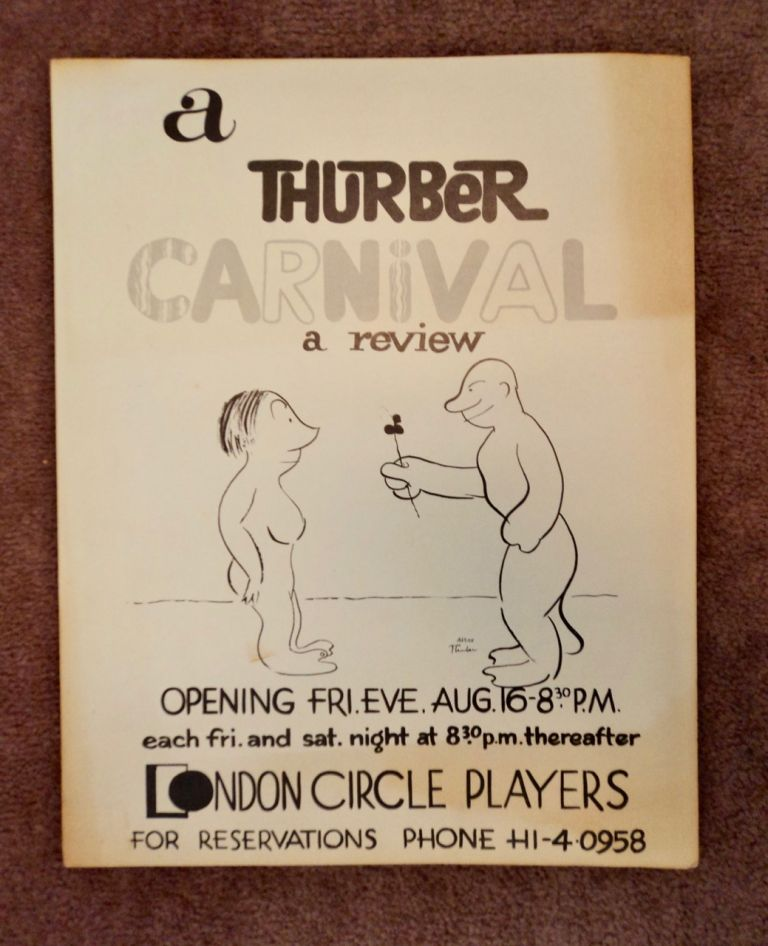 A Thurber Carnival: A Review, Opening Fri. Eve., Aug. 16, 8:30 P.M./, Each Fri. and Sat. Night at 8:30 P.M. Thereafter, London Circle Players. LONDON CIRCLE PLAYERS.