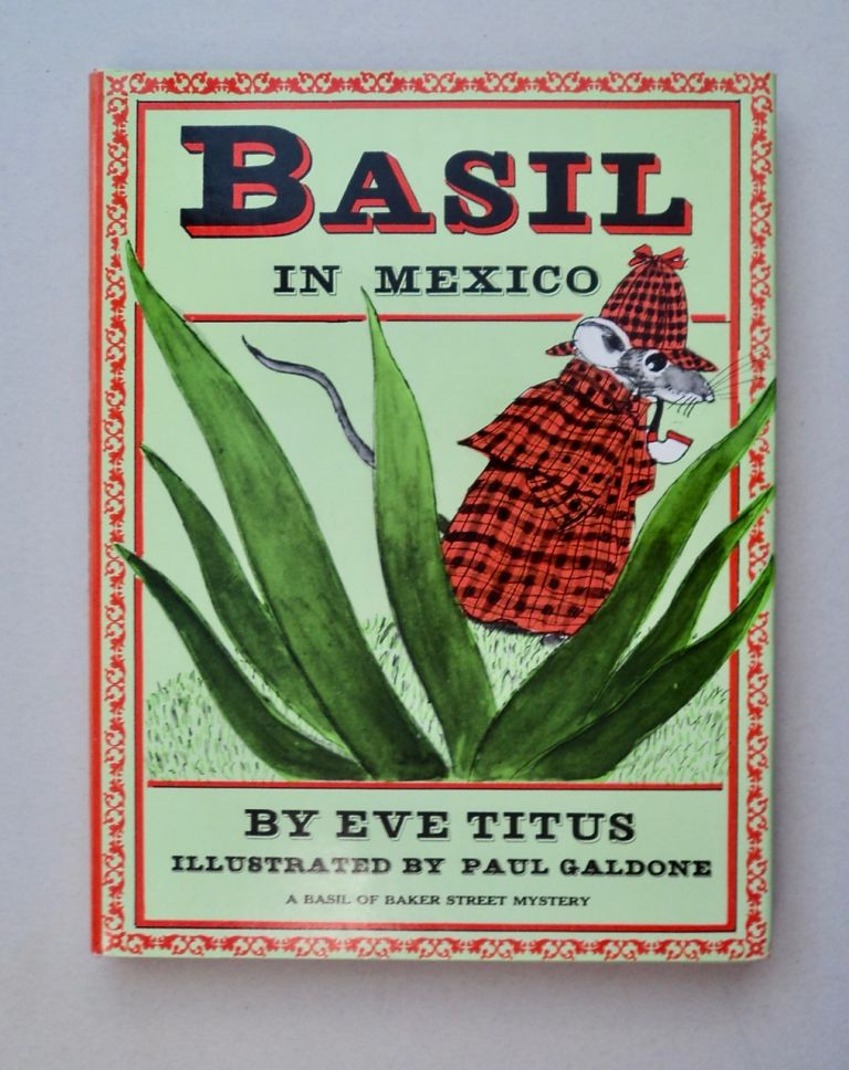 Basil in Mexico: A Basil of Baker Street Mystery. Eve TITUS.