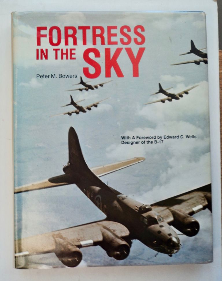 Fortress in the Sky. Peter M. BOWERS.