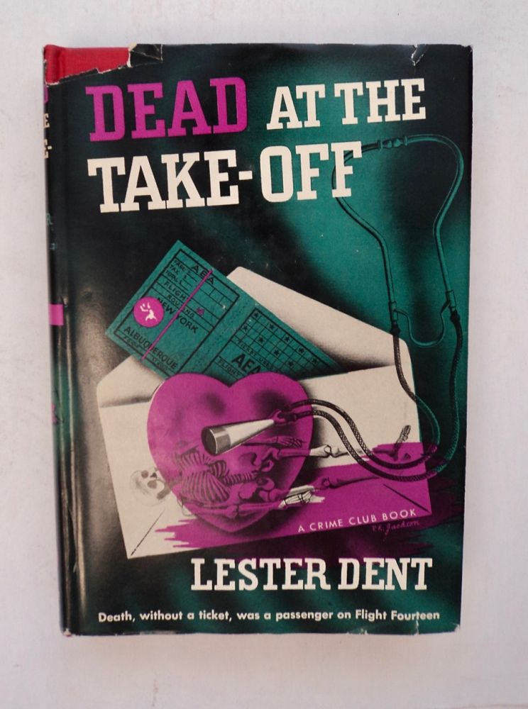 Dead at the Take-off. Lester DENT.