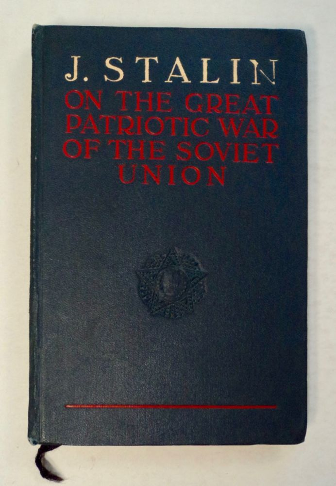 On the Great Patriotic War of the Soviet Union. J. STALIN.