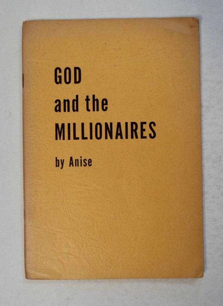 God and the Millionaires. ANISE, Anna Louise Strong.