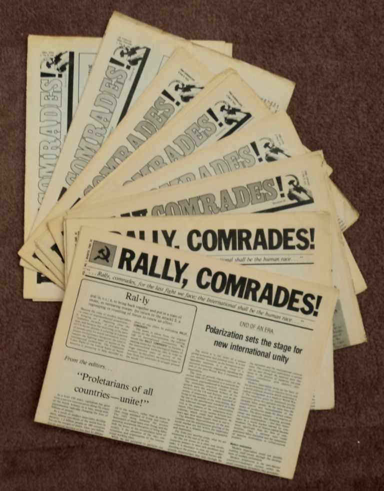 RALLY, COMRADES!: VOICE OF THE CENTRAL COMMITTEE OF THE COMMUNIST LABOR PARTY OF THE UNITED STATES OF NORTH AMERICA