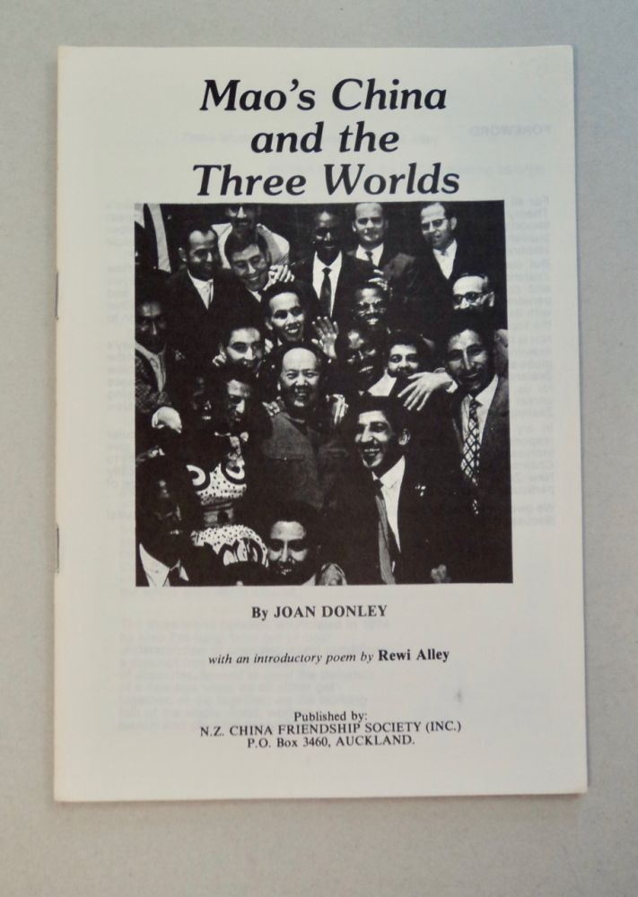Mao's China and the Three Worlds. Joan DONLEY.