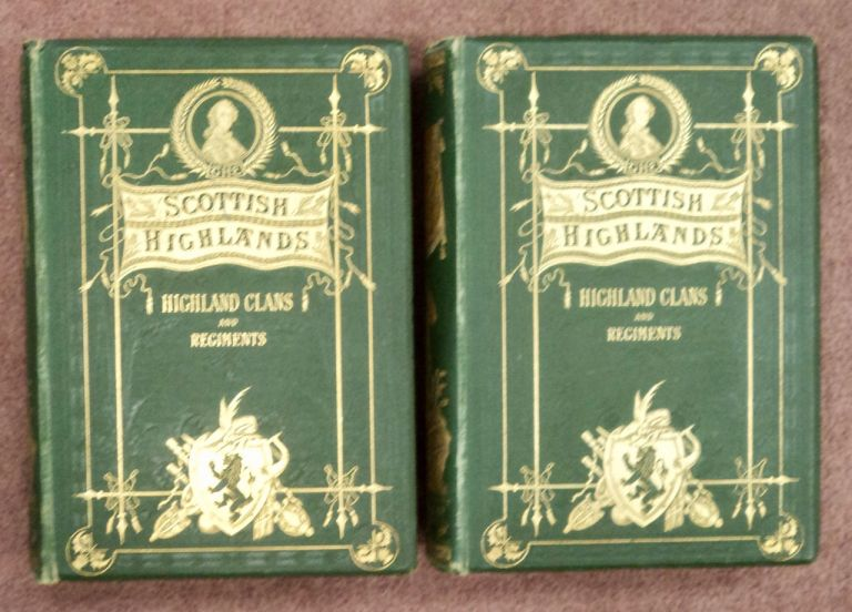 A History of the Scottish Highlands, Highland Clans and Highland Regiments. John S. KELTIE, ed.