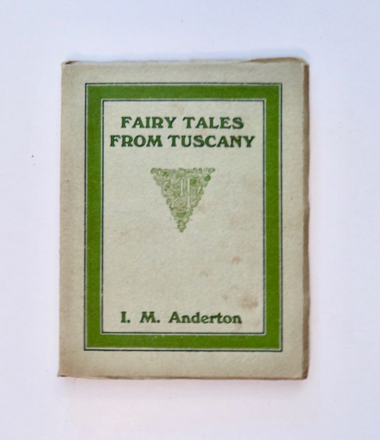 Fairy Tales from Tuscany. Isabella M. ANDERTON.