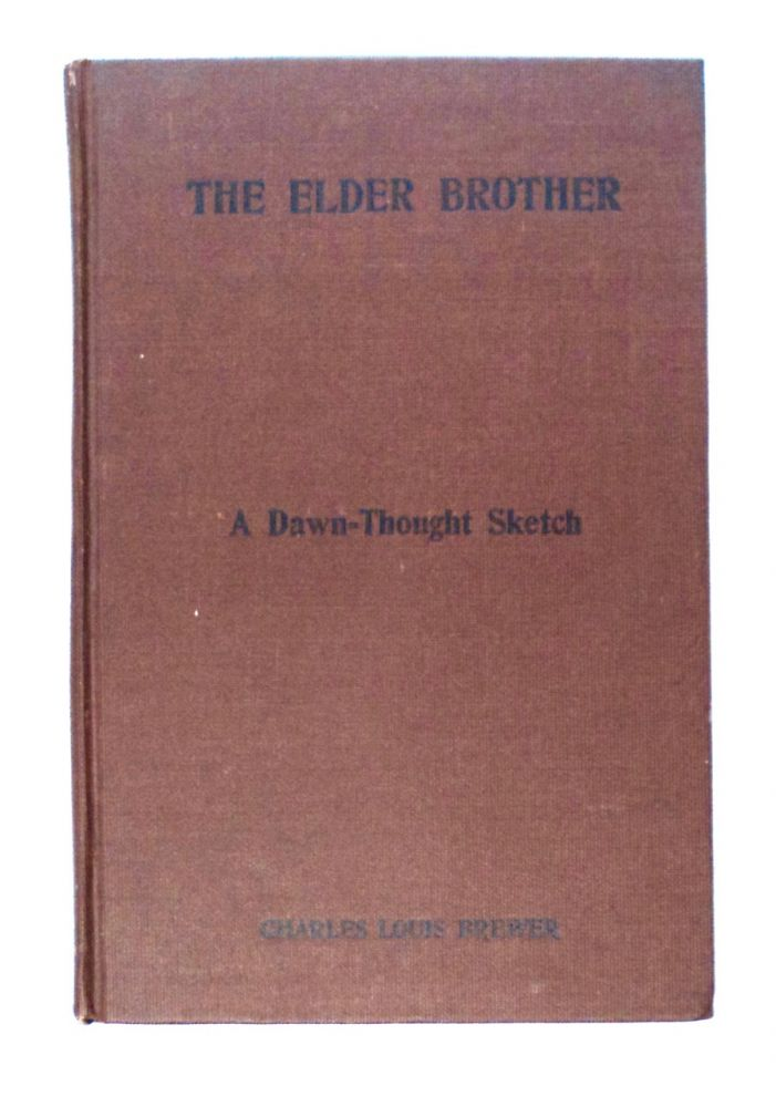 The Elder Brother: A Dawn Thought Sketch. Charles Louis BREWER.