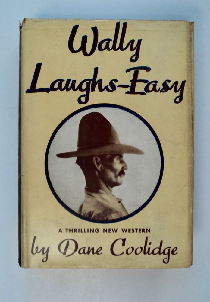 Wally Laughs-Easy. Dane COOLIDGE.