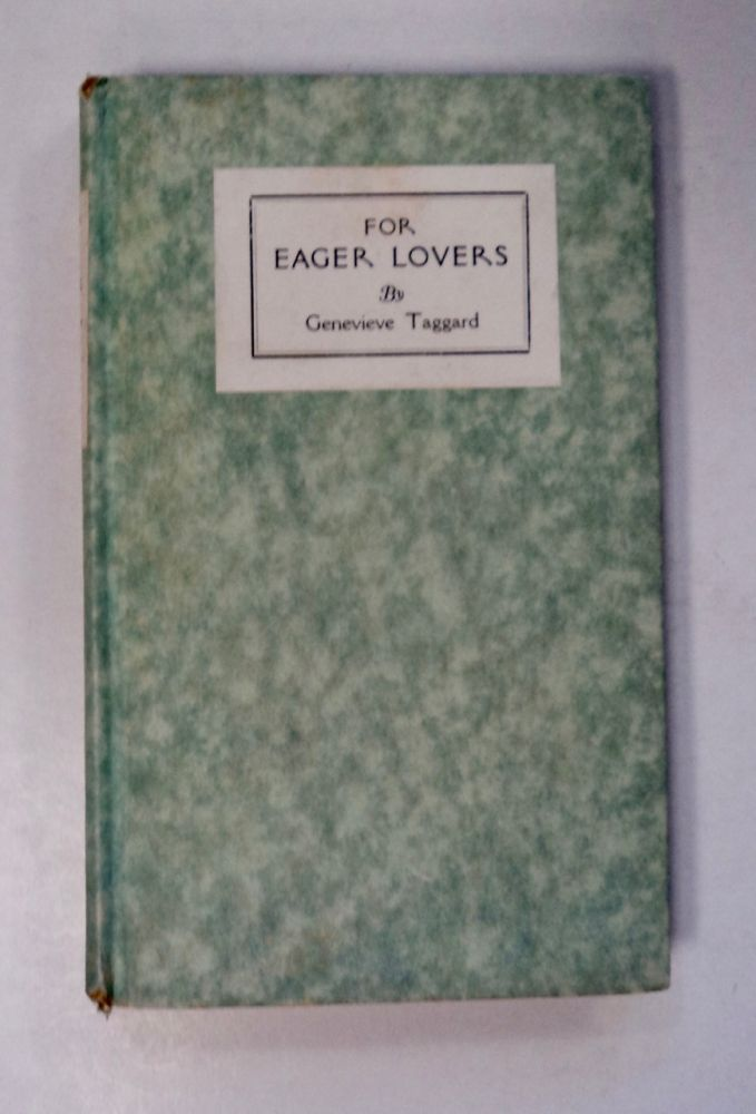 For Eager Lovers. Genevieve TAGGARD.