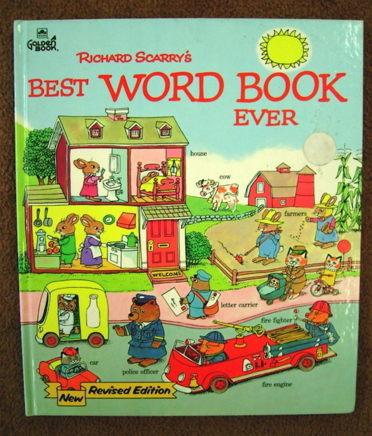 Richard Scarry's Best Word Book Ever. Richard SCARRY.