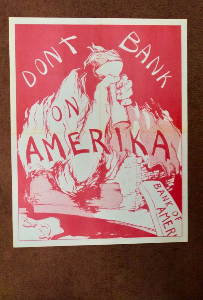 DON'T BANK ON AMERIKA: AN OPEN LETTER FROM THE REVOLUTIONARY MOVEMENT TO THE BANK OF AMERICA