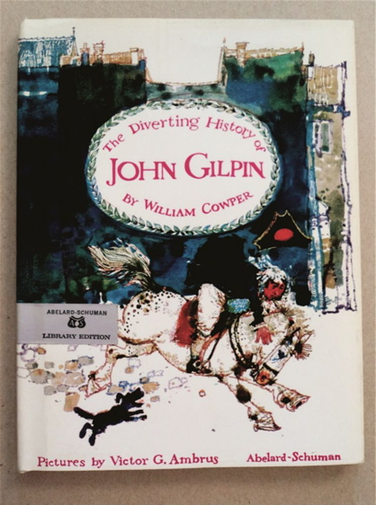 The Diverting History of John Gilpin. Victor G. Ambrus, B/w, color d/j.