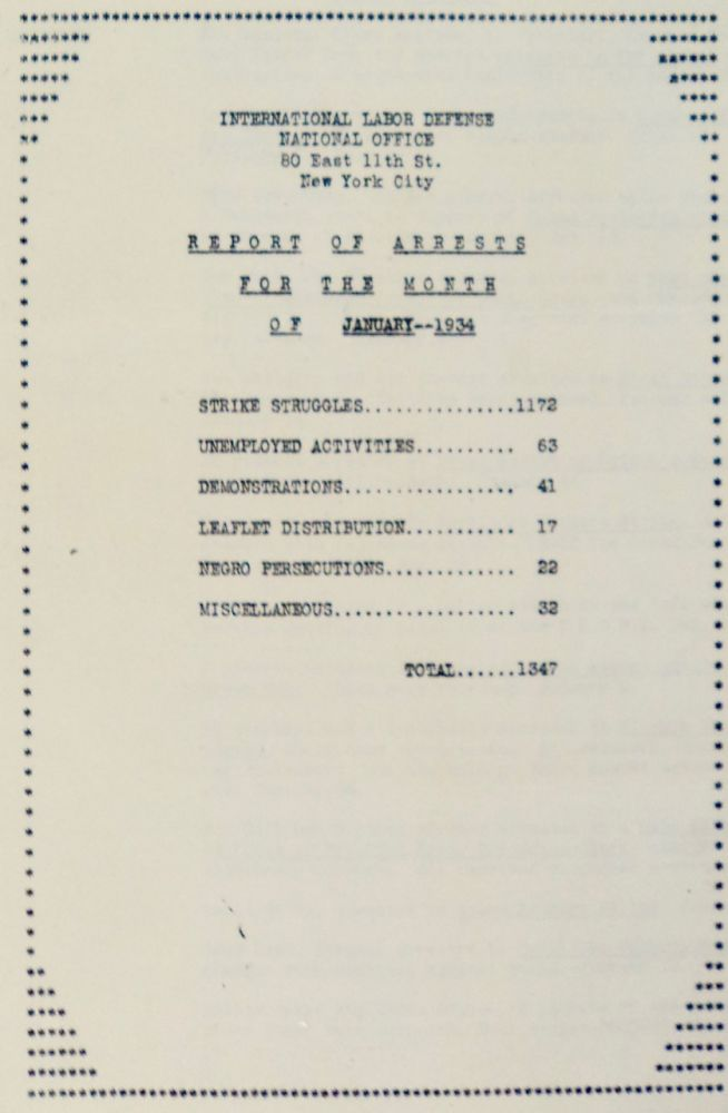 Report of Arrests for the Month of January, 1934. INTERNATIONAL LABOR DEFENSE.