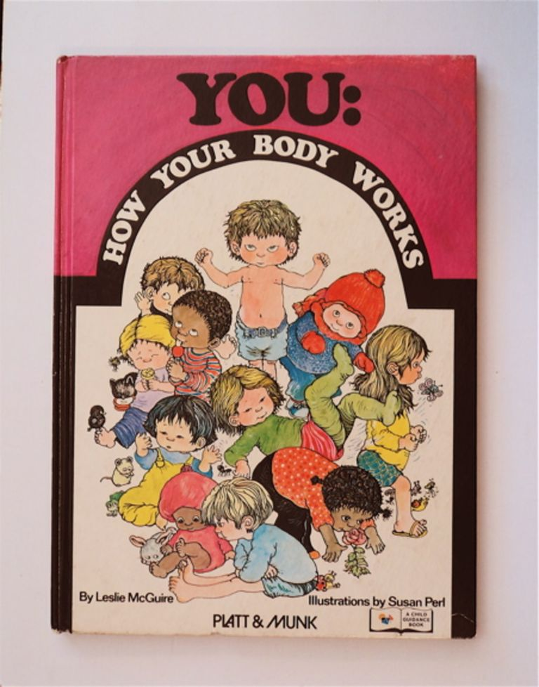 You: How Your Body Works. Leslie McGUIRE.