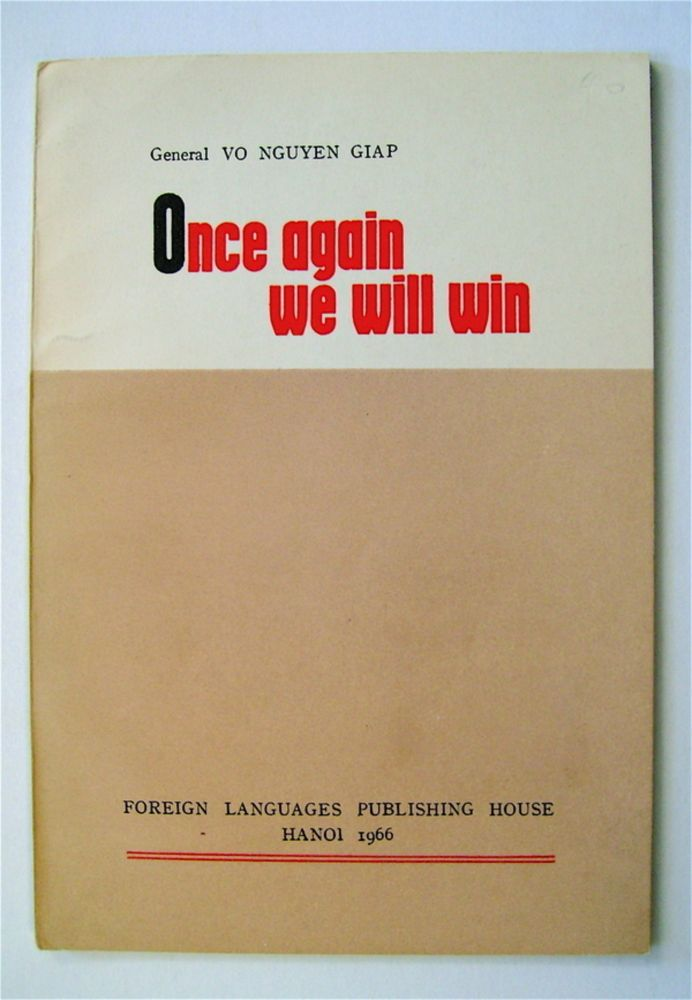 Once Again We Will Win. VO NGUYEN GIAP.