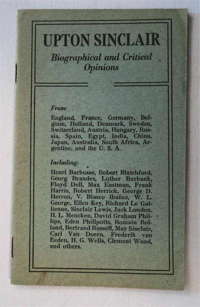 Upton Sinclair: Biographical and Critical Opinions. Upton SINCLAIR.