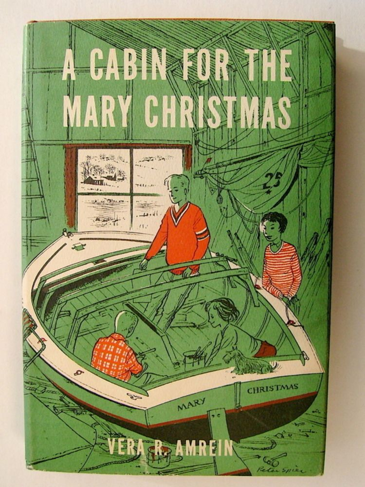 A Cabin for the Mary Christmas. Vera R. AMREIN.