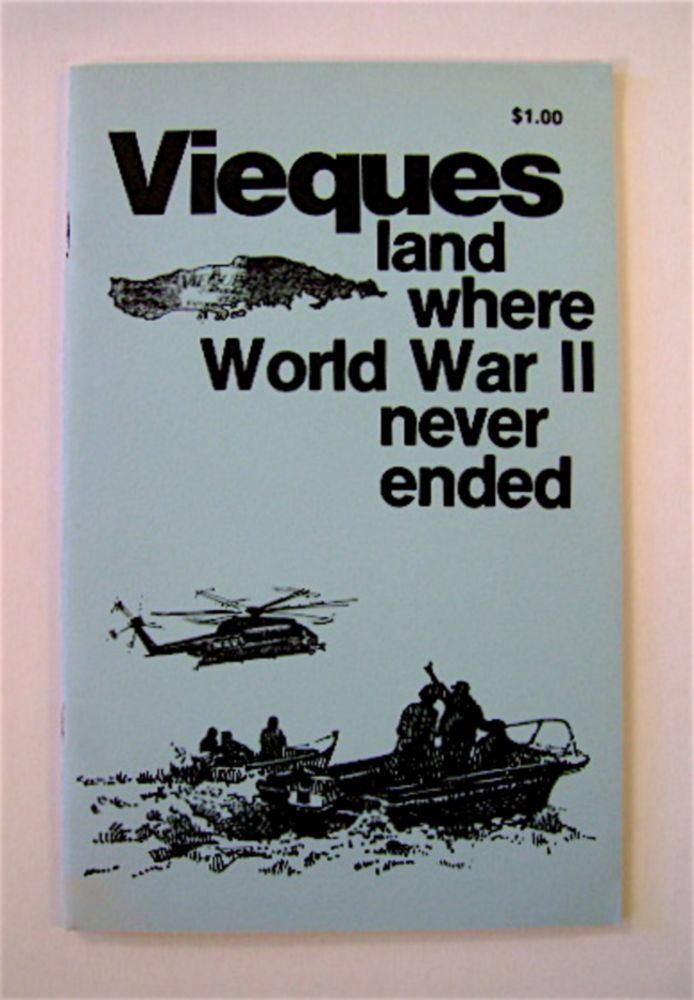 VIEQUES: LAND WHERE WWII NEVER ENDED