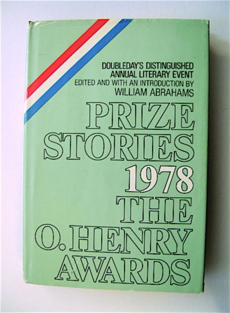 Prize Stories of 1978: The O' Henry Memorial Award. William ABRAHAMS.