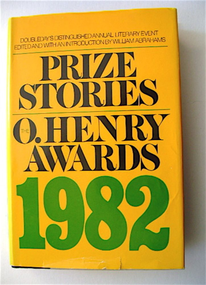 Prize Stories of 1982: The O' Henry Memorial Award. William ABRAHAMS.