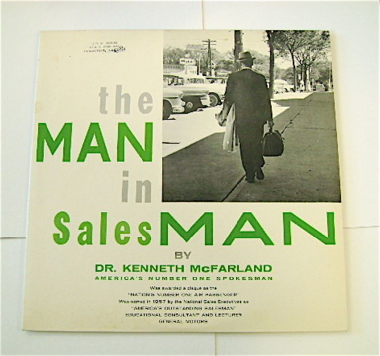 The MAN in SalesMAN. Dr. Kenneth McFARLAND.