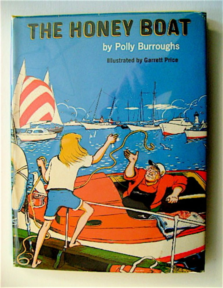 The Honey Boat. Polly BURROUGHS.