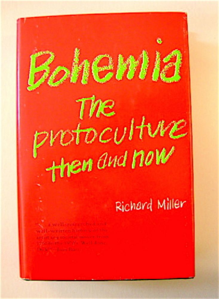 Bohemia: The Protoculture Then and Now. Richard MILLER.