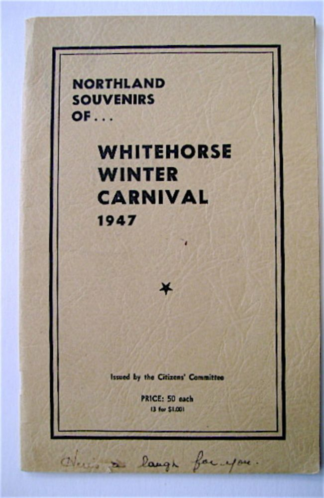 NORTHLAND SOUVENIRS OF ... WHITEHORSE WINTER CARNIVAL 1947