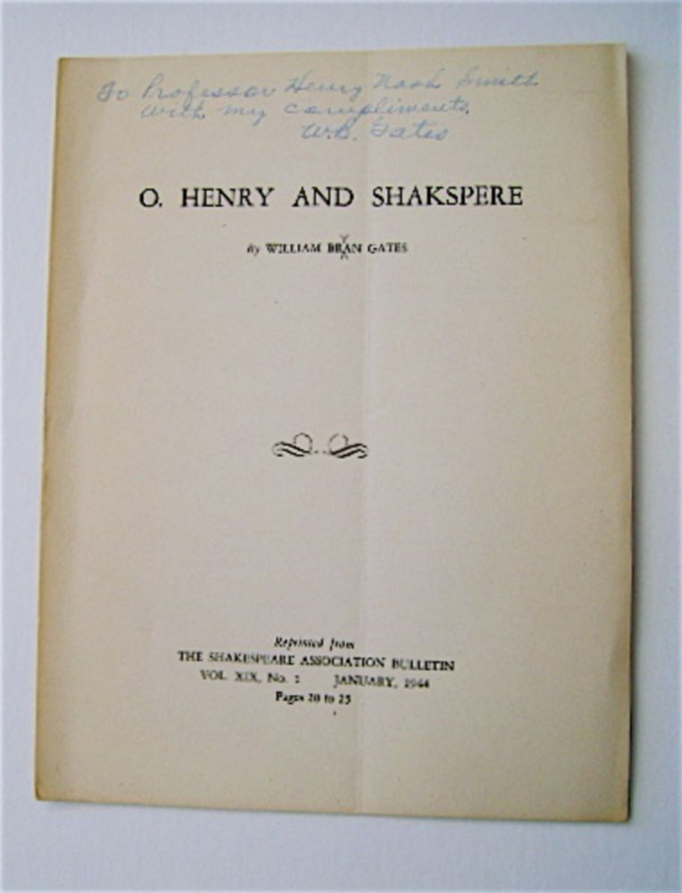 O. Henry and Shakspeare [sic]. William Bran GATES, sic.