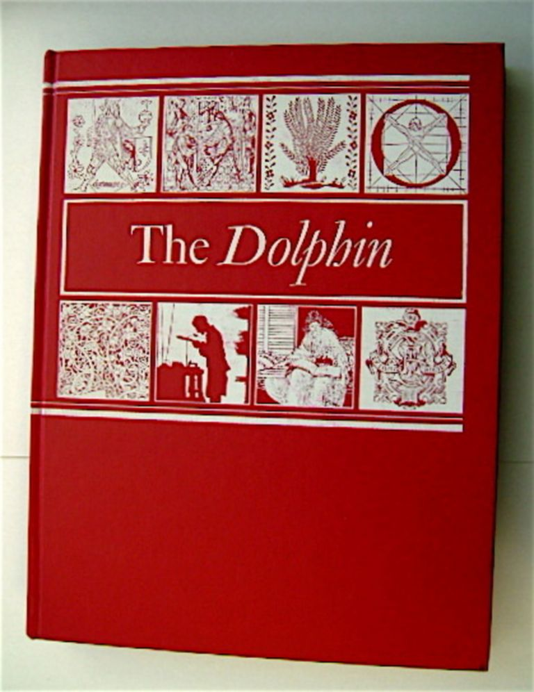 THE DOLPHIN: A PERIODICAL FOR ALL PEOPLE WHO FIND PLEASURE IN FINE BOOKS