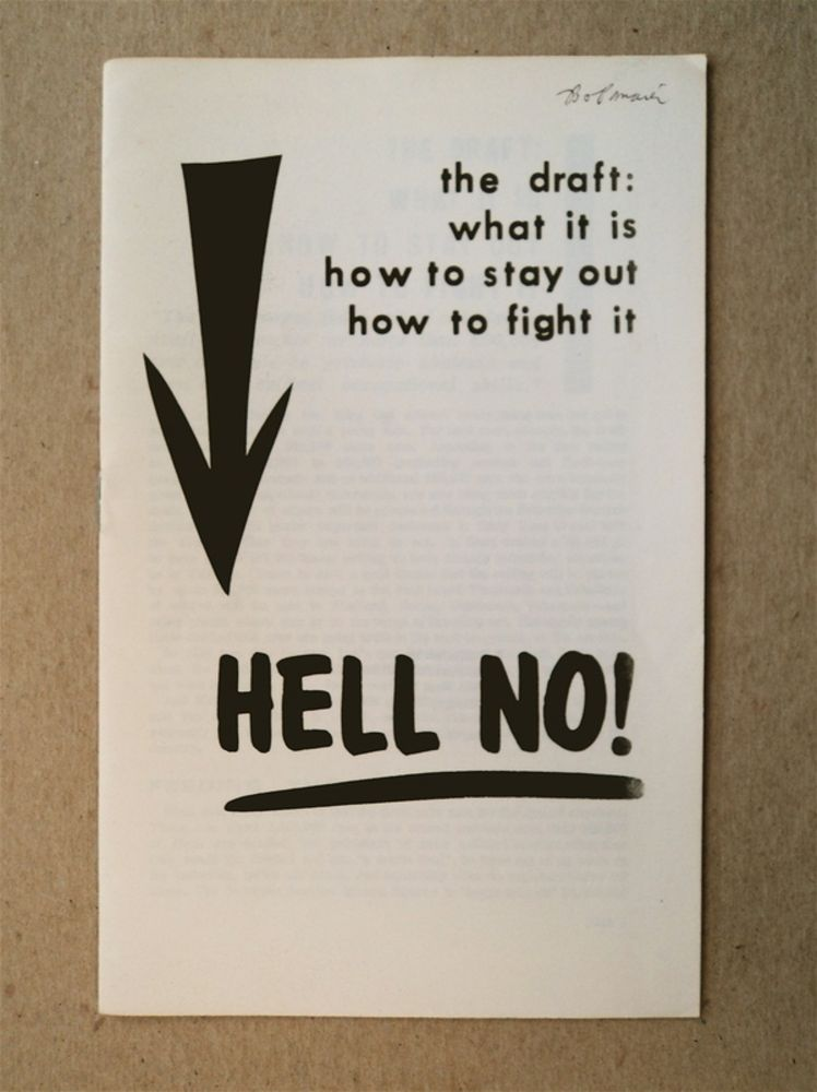 Hell No! The Draft: What It Is; How to Stay Out; How to Fight It. STUDENTS FOR A. DEMOCRATIC SOCIETY.
