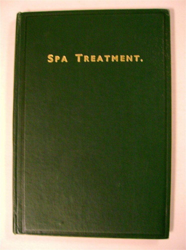 A Brief Account of the Nature of Spa Treatment, Followed by a Description of the Harrogate Waters, and Baths, and the Accessory Treatments Employed with Them. COMP HARROGATE MEDICAL SOCIETY.