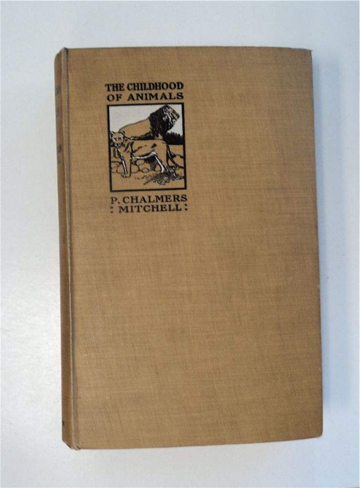 The Childhood of Animals. P. Chalmers MITCHELL.