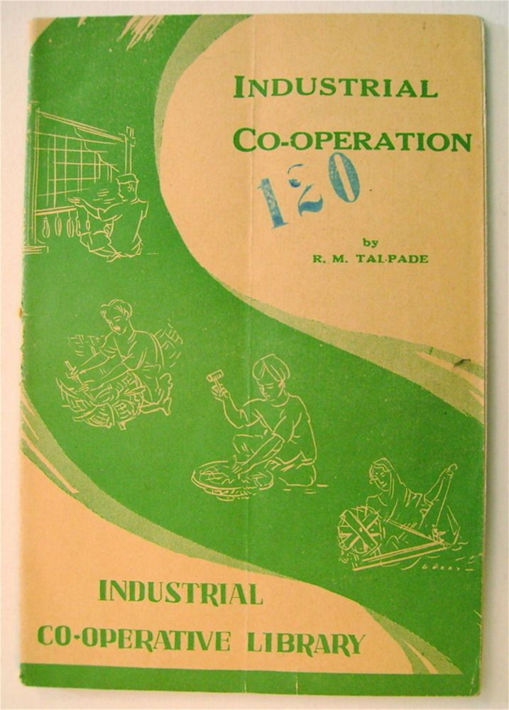 Industrial Co-operation. R. M. TALPADE.