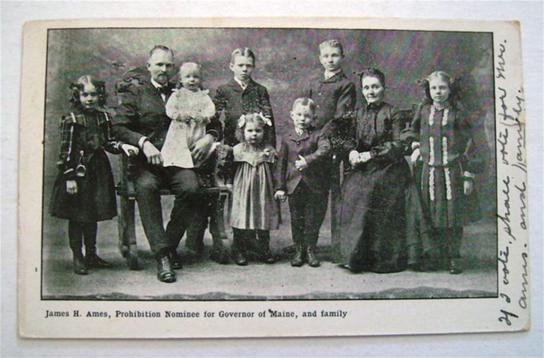 James H. Ames, Prohibition Nominee for Governor of Maine, and Family. James H. AMES.