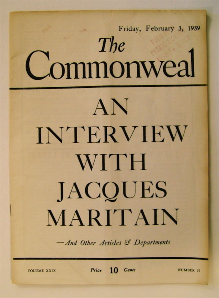 """""""An Interview with Jacques Maritain."""" In """"The Commonweal"""" Jacques MARITAIN."""