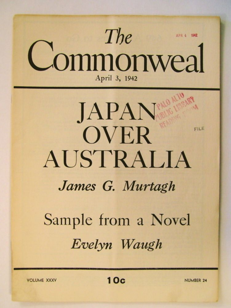 """Sample from a Novel: Incidents from the Forthcoming 'Put out More Flags.'"" In ""The Commonweal"" Evelyn WAUGH."